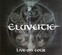 Eluveitie - Live On Tour